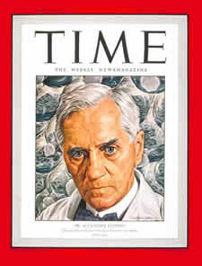 Sir Alexander Fleming on the cover of Time Magazine source:http://www.kilmarnockacademy.co.uk/famousafleming.htm